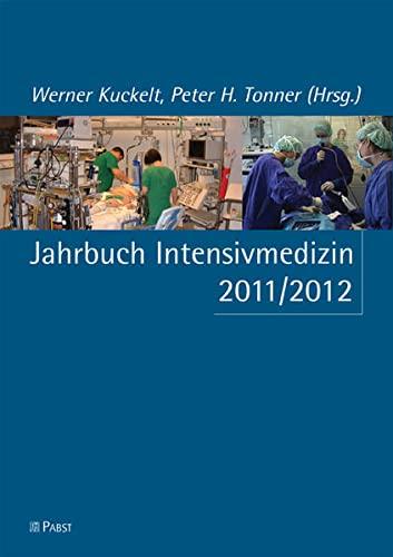 Jahrbuch Intensivmedizin 2011/2012: Werner Kuckelt