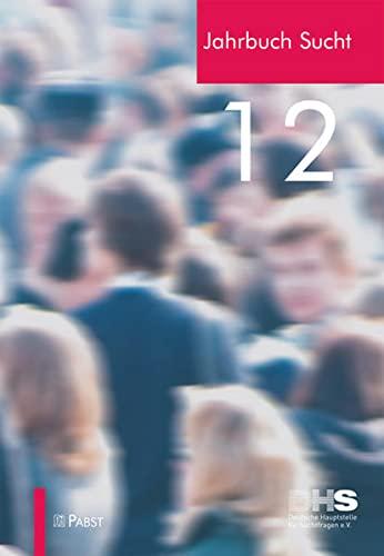 9783899677683: Jahrbuch Sucht 2012