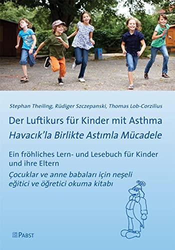 9783899677768: Der Luftikurs für Kinder mit Asthma: Ein fröhliches Lern- und Lesebuch für Kinder und ihre Eltern