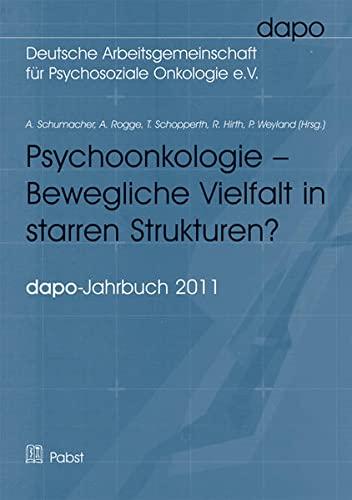 Psychoonkologie - bewegliche Vielfalt in starren Strukturen?: A. Schumacher