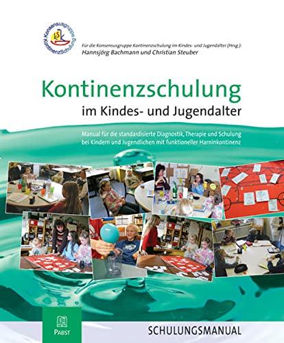 Kontinenzschulung im Kindes- und Jugendalter: Hannsjörg Bachmann