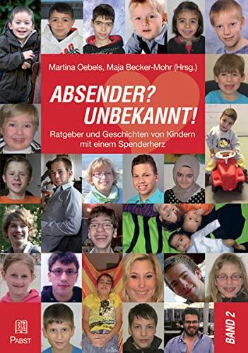 9783899679144: ABSENDER? UNBEKANNT! Ratgeber und Geschichten von Kindern mit einem Spenderherz