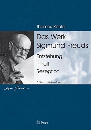 Das Werk Sigmund Freuds: Thomas Köhler