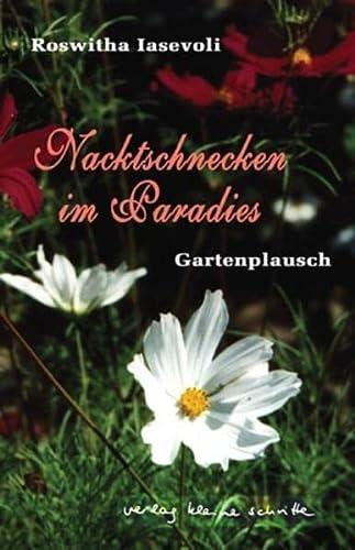 9783899681086: Nacktschnecken im Paradies: Gartenplausch