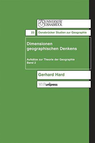 9783899711059: Dimensionen geographischen Denkens (OSNABRUCKER STUDIEN Z.GEOGRAPHIE)