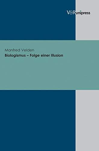 9783899712001: Biologismus - Folge einer Illusion (Ru Praktisch Sekundar)