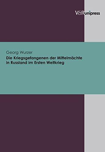 9783899712414: Die Kriegsgefangenen Der Mittelmachte in Russland Im Ersten Weltkrieg (Platon:Werke,Ubersetzung,Kommentar)