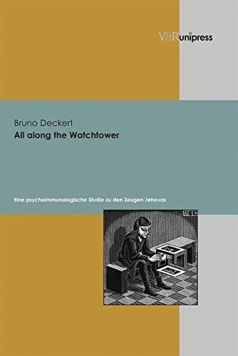9783899713817: All along the Watchtower: Eine psychoimmunologische Studie zu den Zeugen Jehovas