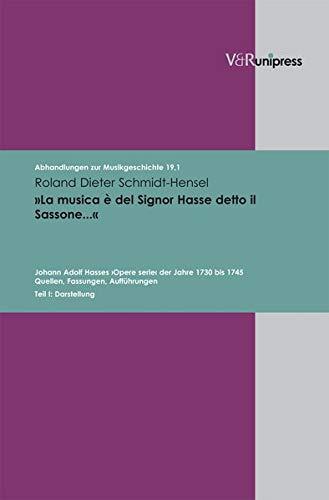 La musica è del Signor Hasse detto il Sassone.«: Roland Dieter Schmidt-Hensel