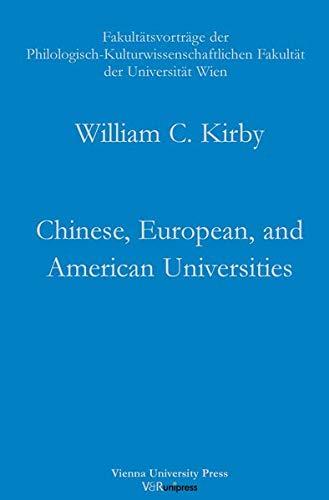 9783899714494: Chinese, European, and American Universities: Challenges for the 21st Century (FAKULTATSVORTRAGE DER PHILOLOGISCH-KULTURWISSENSCHAFTLICHEN FAKULTAT DER UNIV.WIEN)