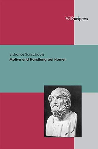 Motive und Handlung bei Homer: Efstratios Sarischoulis