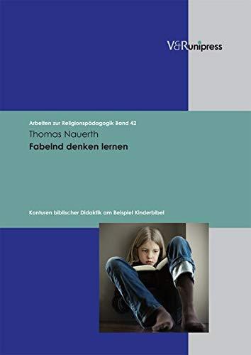 Fabelnd denken lernen: Thomas Nauerth
