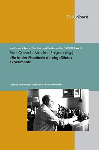 9783899717310: Ein in der Phantasie durchgefuehrtes Experiment (Interfacing Science, Literature, and the Humanities)