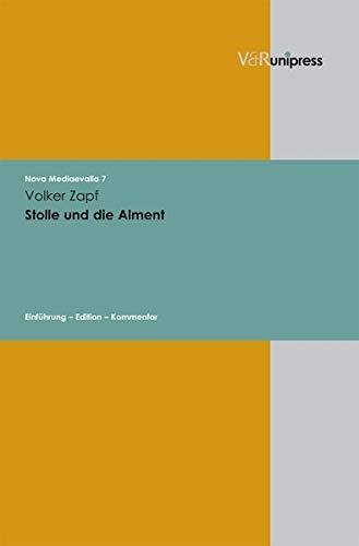 9783899717549: Stolle und die Alment (Nova Mediaevalia)