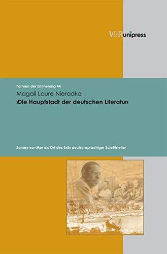 9783899717921: Die Hauptstadt der deutschen Literatur (Formen der Erinnerung)