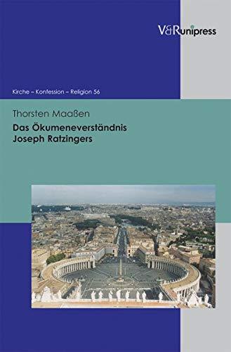 9783899717983: Das Ökumeneverständnis Joseph Ratzingers (Kirche - Konfession - Religion)