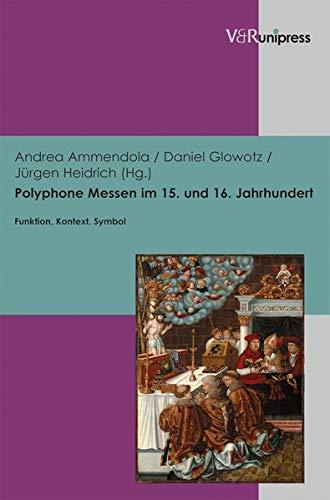 Polyphone Messen im 15. und 16. Jahrhundert: Andrea Ammendola