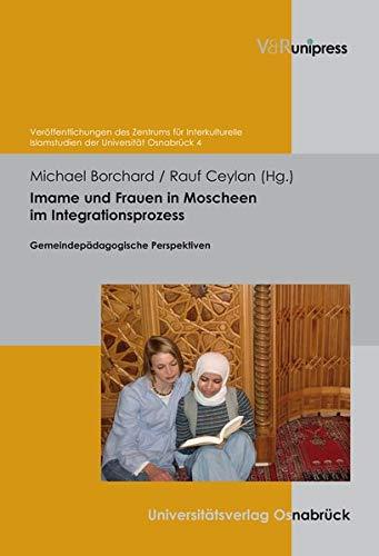 Imame und Frauen in Moscheen im Integrationsprozess: Rauf Ceylan