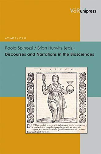 9783899718317: Discourses and Narrations in the Biosciences (Interfacing Science, Literature, and the Humanities / Acume 2)