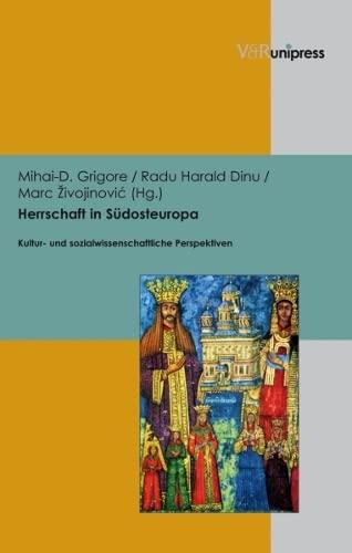 9783899718713: Herrschaft in S|dosteuropa: Kultur- und sozialwissenschaftliche Perspektiven (German Edition)