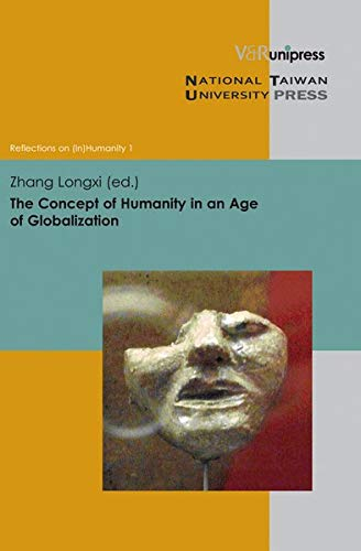 9783899719185: The Concept of Humanity in an Age of Globalization (Reflections on (In)Humanity)