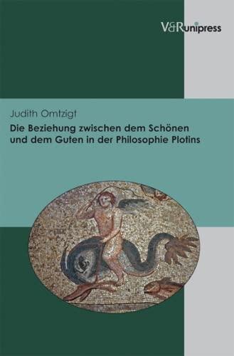 9783899719512: Die Beziehung zwischen dem Schönen und dem Guten in der Philosophie Plotins