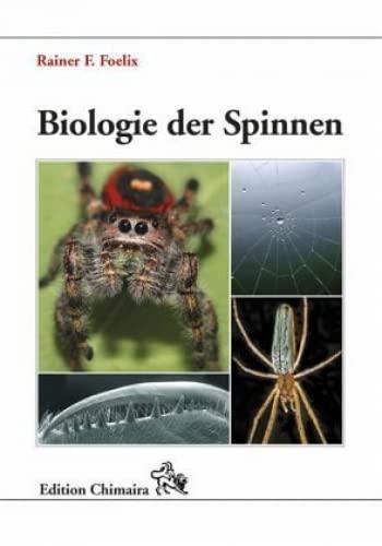 Biologie der Spinnen: Rainer F. Foelix