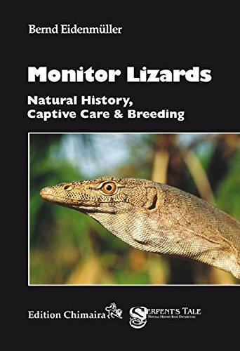 9783899734713: Monitor Lizards: Natural History, Captive Care and Breeding