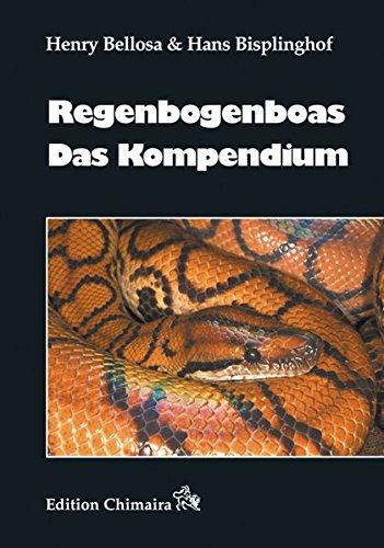 9783899734874: Regenbogenboas - Das Kompendium [Gebundene Ausgabe] by Bellosa, Henry