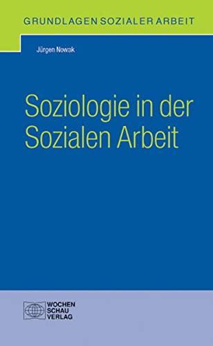 9783899743159: Soziologie in der Sozialen Arbeit