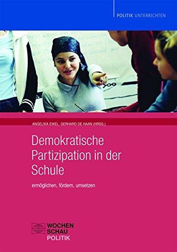 9783899743562: Demokratische Partizipation in der Schule: Ermöglichen, fördern, umsetzen