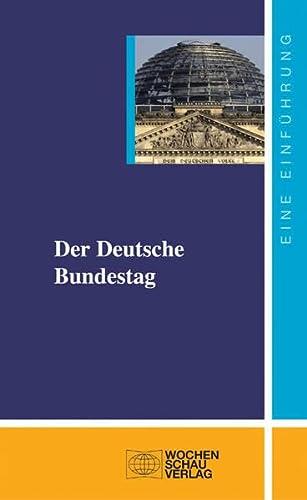 9783899743838: Der Deutsche Bundestag