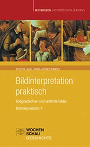 9783899744354: Bildinterpretation praktisch: Bildgeschichten und verfilmte Bilder / Bildinterpretation II