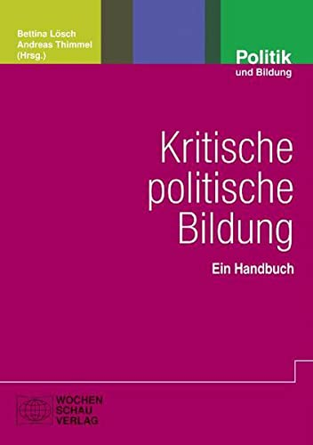 9783899745504: Kritische politische Bildung: Ein Handbuch