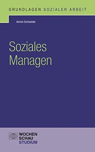 Soziales Managen - Schneider, Armin