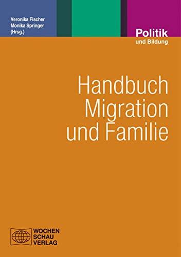 Handbuch Migration und Familie: Veronika Fischer