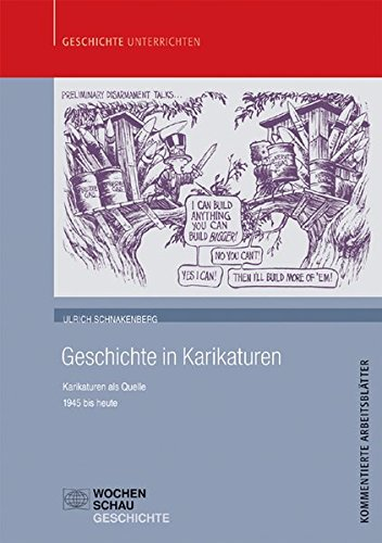 9783899746518: Geschichte in Karikaturen: Karikaturen als Quelle - 1945 bis heute