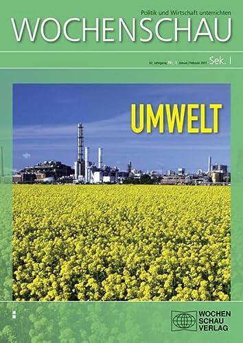 Umwelt: Wochenschau Sek I, Nr. 1/2011