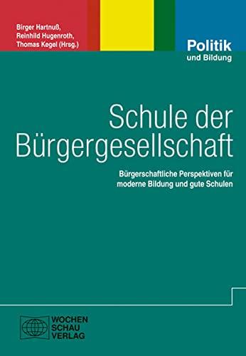 Schule in der Bürgergesellschaft neu denken: Birger Hartnuß