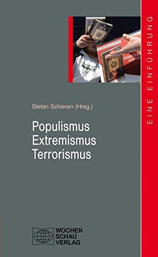 9783899749946: Populismus - Extremismus - Terrorismus