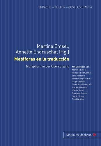 9783899751741: Metaforas En La Traduccion: Metaphern in Der Uebersetzung (Sprache-Kultur-Gesellschaft)