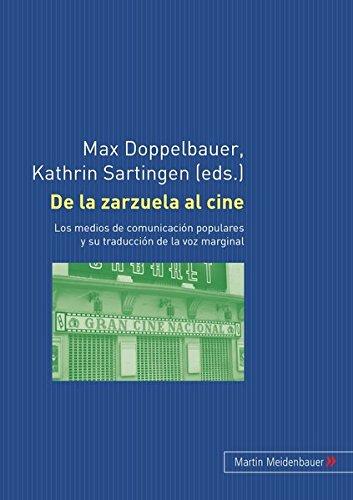 9783899752083: De la zarzuela al cine: Los medios de comunicación populares y su traducción de la voz marginal (English and Spanish Edition)
