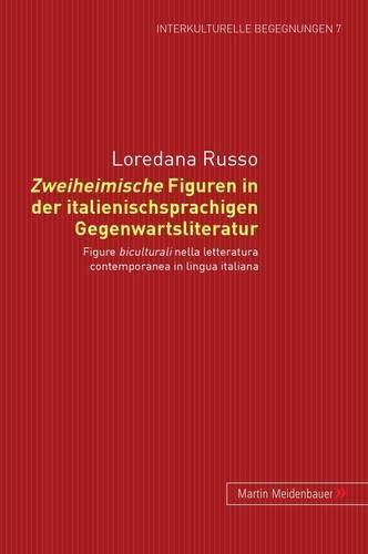 Zweiheimische Figuren in der italienischsprachigen Gegenwartsliteratur: Loredana Russo