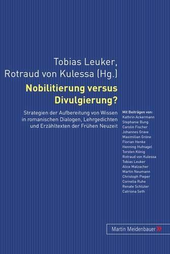 Nobilitierung versus Divulgierung?: Tobias Leuker