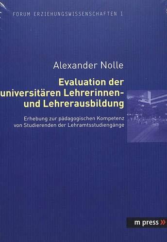 Evaluation der universitären Lehrerinnen- und Lehrerausbildung: Alexander Nolle