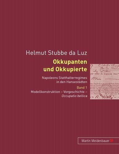 Okkupanten und Okkupierte: Helmut Stubbe da Luz