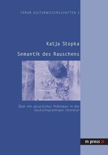 Semantik des Rauschens: Katja Stopka