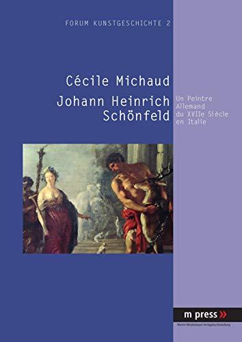 Johann Heinrich Schönfeld: C�cile Michaud