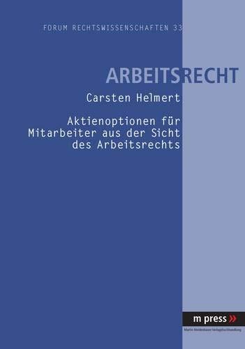 9783899756142: Aktienoptionen für Mitarbeiter aus der Sicht des Arbeitsrechts (German Edition)