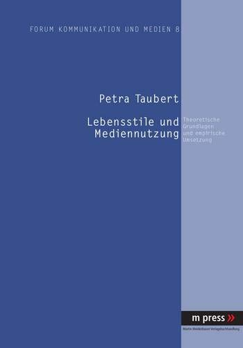 Lebensstile und Mediennutzung: Petra Taubert